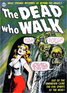 Dead Who Walk Horror Comic Book