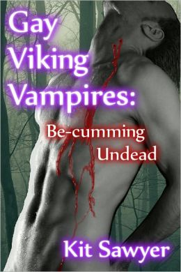 Gay Viking Vampires: Be-cumming Undead
