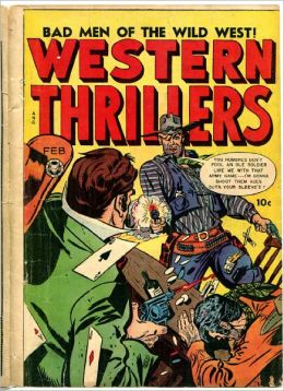 Western Thrillers Number 4 Western Comic Book