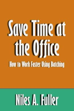 Save Time at the Office: How to Work Faster Using Batching [Article]