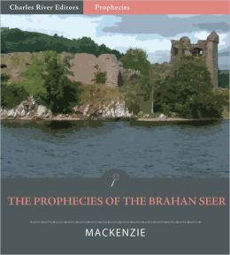 The Prophecies of the Brahan Seer (Illustrated)