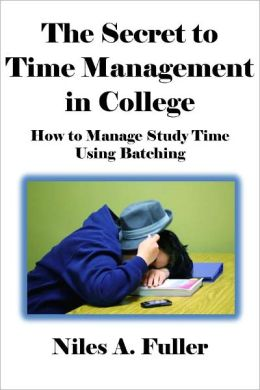 The Secret to Time Management in College: How to Manage Study Time Using Batching [Article]
