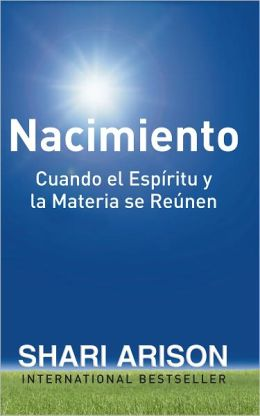 Birth: When the Spiritual and the Material Come Together – SPANISH EDITION