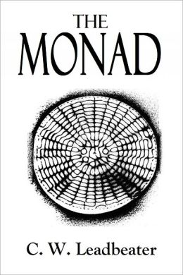 The MONAD and Other Essays Upon the Higher Consciousness