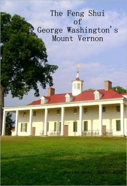 The Feng Shui of Mount Vernon