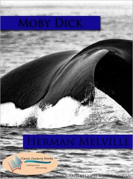 Moby Dick - Annotated & Unabridged (Formatted & Optimized for Nook)