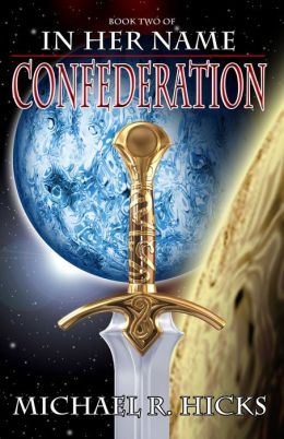 Confederation (In Her Name: Redemption, Book 2)