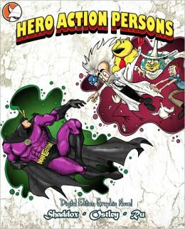 Hero Action Persons pt. 1 (Graphic Novel)