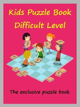 Kids Exclusive Puzzle Book : Kids Puzzle Book Difficult Level