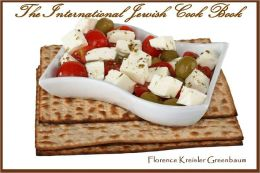 The International Jewish Cook Book (Illustrated)