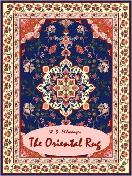 The Oriental Rug (Illustrated)