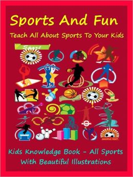 Kids Sports : Sports And Fun Teach All Sports To Your Kids