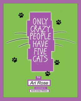 ONLY CRAZY PEOPLE HAVE FIVE CATS