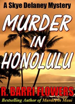 Murder in Honolulu (A Skye Delaney Mystery)