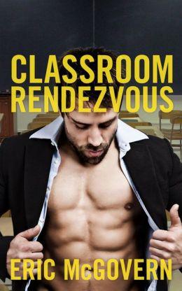 Classroom Rendezvous (Gay Erotica)