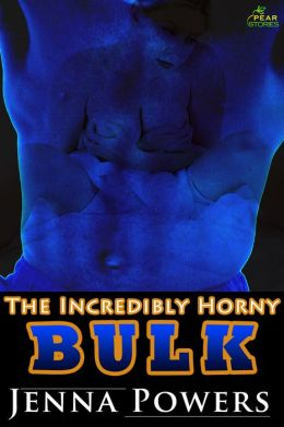 The Incredibly Horny Bulk (Monster Sex)