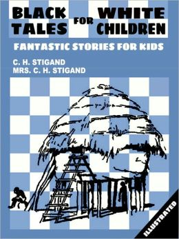 Black Tales for White Children: Fantastic Stories for Kids (Illustrated)