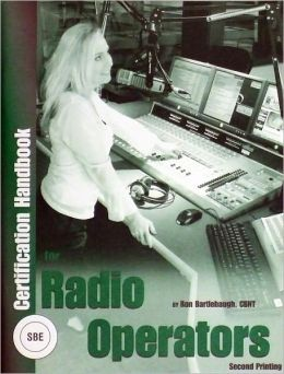 SBE Certification Handbook for Radio Operators