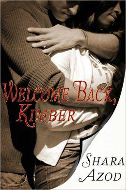 Welcome Back, Kimber