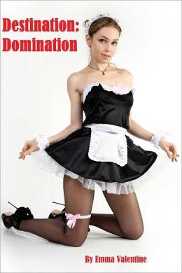 Destination: Domination