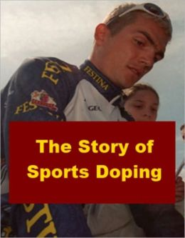 The Story of Sports Doping