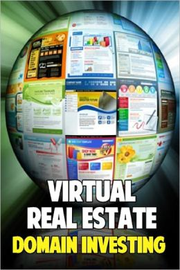 Virtual Real Estate - Domain Investing