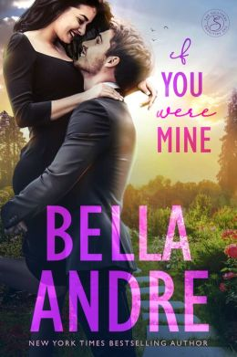 If You Were Mine (The Sullivans Series #5)
