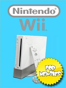 NINTENDO Wii For Newbies