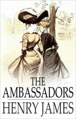 The Ambassadors: A Fiction and Literature, Humor Classic By Henry James! AAA+++