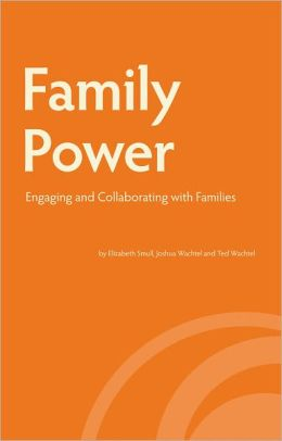 Family Power: Engaging and Collaborating with Families