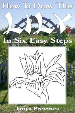 How To Draw This Lily In Six Easy Steps