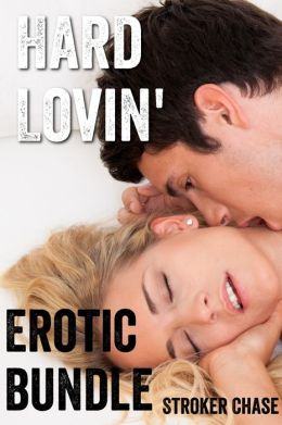 Hard Lovin' (Erotica Bundle)