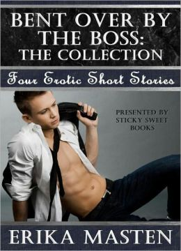 Bent Over By The Boss: The Collection