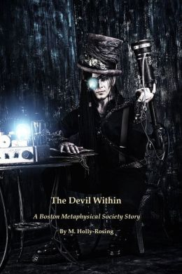 The Devil Within - A Boston Metaphysical Society Story (Steampunk)