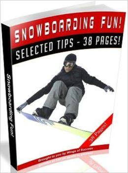 Snowboarding Fun!