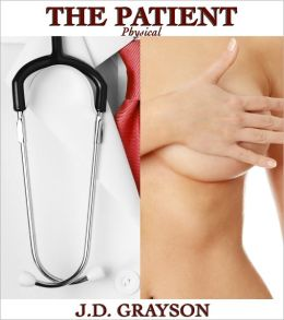The Patient: Physical (Part 1)