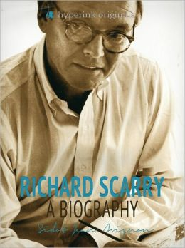Richard Scarry: A Biography