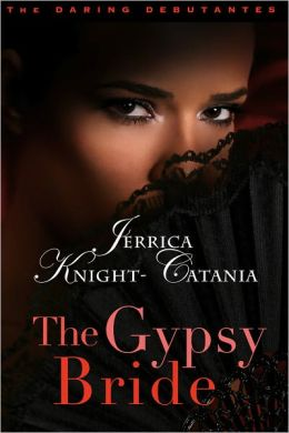 The Gypsy Bride (The Daring Debutantes, Book 2)