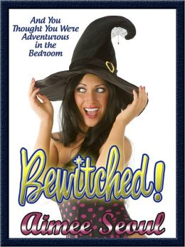 Bewitched!