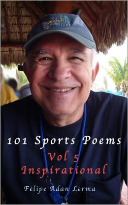 101 Sports Poems Vol 5 - Inspirational