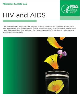 HIV and AIDS: Medicines to Help You