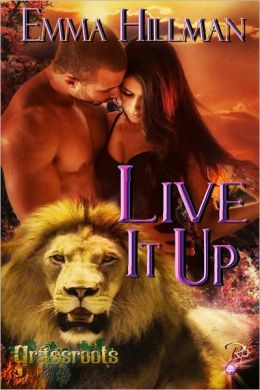 Live It Up (Grassroots, Book Three)
