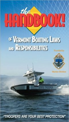 The Handbook of Vermont Boating Laws and Responsibilities