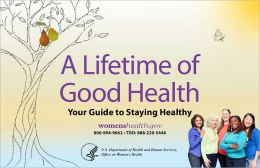 A Lifetime of Good Health: Your Guide to Staying Healthy
