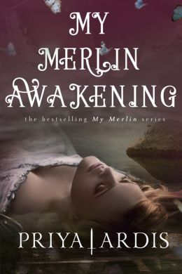 My Merlin Awakening: Book 2, My Merlin Series
