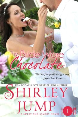 The Bride Wore Chocolate (Sweet and Savory Romances)