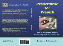 Prescription for Wealth