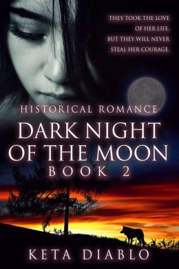 Dark Night of the Moon (( Western Romance ))