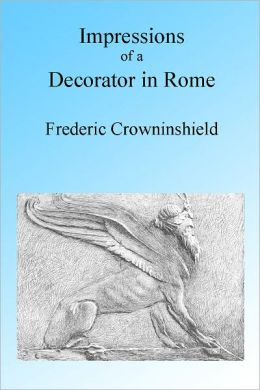 Impressions of a Decorator in Rome, Illustrated