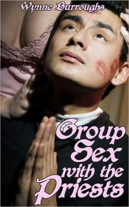 Group Sex with the Priests